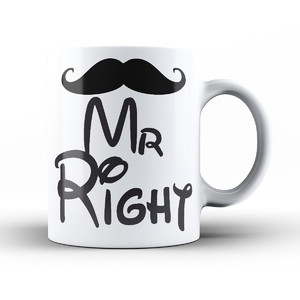 Kubek z super nadrukiem - Mr Right ! Dla niego !