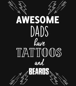 Koszulka męska - Awesome DADS have TATTOOS and beards