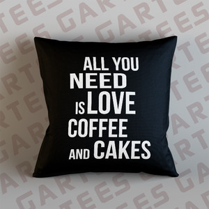 Poduszka dekoracyjna All you need is love coffe and cakes
