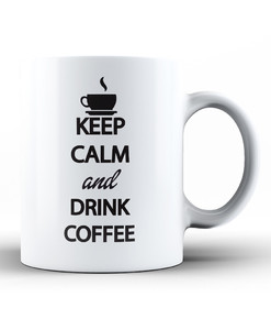 Kubek - Keep calm and drink coffee