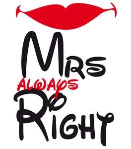Kubek z super nadrukiem - Mrs always Right ! Dla niej !